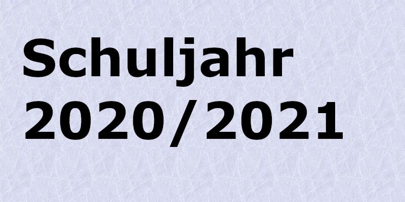 Aktuelle Informationen zum Schuljahr 2020/21